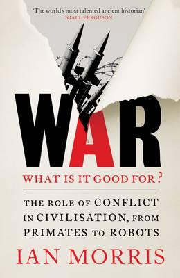 «La guerre c'est la paix, elle nous enrichit et accroît notre sécurité»… 9781846684173