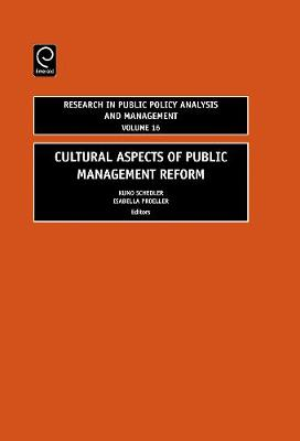 Cultural Aspects of Public Management Reform, Isabella Proeller, Kuno Schedler