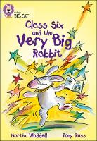 Jacket image for Class Six and the Very Big Rabbit Band 10/White