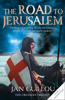 Jacket image for The Road to Jerusalem Bk. 1 Crusades Trilogy