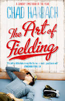 Jacket image for The Art of Fielding