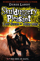 Skulduggery Pleasant: Last Stand Of Dead Men jacket image