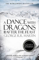 A Dance With Dragons (Part Two): After the Feast