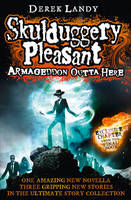 Jacket image for Armageddon Outta Here - the World of Skulduggery Pleasant