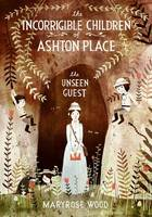Jacket image for The Incorrigible Children of Ashton Place Book III Unseen Guest