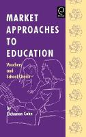 Jacket image for Market Approaches to Education