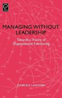 Jacket image for Managing without Leadership