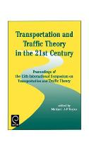 Jacket image for Transportation and Traffic Theory in the 21st Century