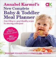 Annabel Karmel's New Complete Baby&Toddler Meal Planner