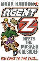 Jacket image for Agent Z and the Masked Crusader