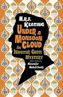 Jacket image for Under a Monsoon Cloud: An Inspector Ghote Mystery