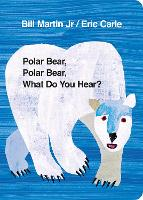 Jacket image for Polar Bear, Polar Bear, What Do You Hear?