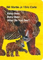 Jacket image for Baby Bear, Baby Bear, What Do You See?