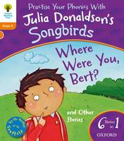 Jacket image for Oxford Reading Tree Songbirds: Stage 6: Where Were You Bert and Other Stories