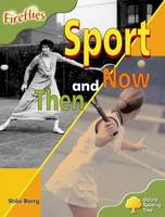 Jacket image for Oxford Reading Tree: Level 7: Fireflies: Sport Then and Now