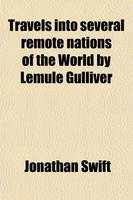 Jacket image for Travels Into Several Remote Nations of the World by Lemule Gulliver, 2; First a Surgeon and Then a Captain of Several Ships