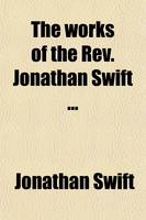 Jacket image for The Works of the REV. Jonathan Swift Volume 6