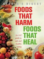 Foods That Harm, Foods That Heal cover image