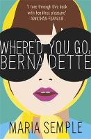 Jacket image for Where'd You Go, Bernadette?
