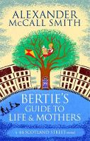 Jacket image for Bertie's Guide to Life and Mothers