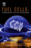 Jacket image for Fuel Cells: Technologies for Fuel Processing