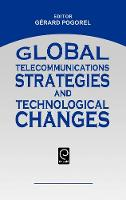 Jacket image for Global Telecommunications Strategies and Technological Changes