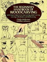 The Beginner's Handbook of Woodcarvings cover image