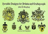 Heraldic Designs for Artists and Craftpeople cover image