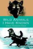 Wild Animals I Have Known cover image