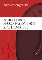 Introduction to Proof in Abstract Mathematics cover image