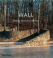 Jacket image for Wall: Andy Goldsworthy