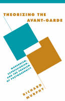Jacket image for Theorizing the Avant-Garde