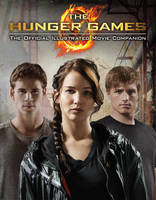 Jacket image for The Hunger Games Official Illustrated Movie Companion