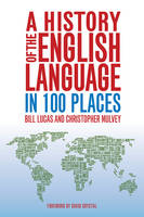 Jacket image for A History of the English Language in 100 Places