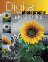Digital Photography Tricks of the Trade cover image