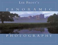 Lee Frost's Panoramic Photography cover image