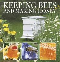 Keeping Bees and Making Honey cover image