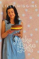 Jacket image for Make, Bake, Love