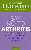Jacket image for Say No to Arthritis