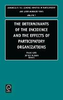Jacket image for The Determinants of the Incidence and the Effects of Participatory Organizations