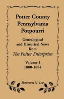 Jacket image for Potter County, Pennsylvania Potpourri, Volume 1, the Years 1880-1884