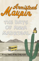 Jacket image for The Days of Anna Madrigal