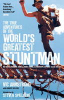 Jacket image for The True Adventures of the World's Greatest Stuntman