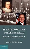 Jacket image for The Rise and Fall of War Crimes Trials