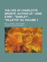 Jacket image for The Life of Charlotte Bronte, Author of