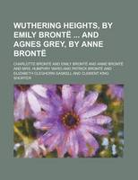 Jacket image for Wuthering Heights, by Emily Bronte and Agnes Grey, by Anne Bronte