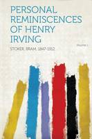 Jacket image for Personal Reminiscences of Henry Irving Volume 1
