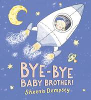 Jacket image for Bye-bye Baby Brother!