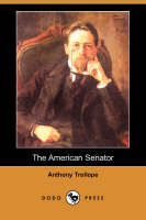 Jacket image for The American Senator (Dodo Press)