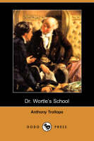 Jacket image for Dr. Wortle's School (Dodo Press)